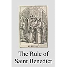 The Rule of Saint Benedict (English Edition)
