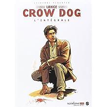 LANCE CROW DOG : INTEGRALE T01 NED