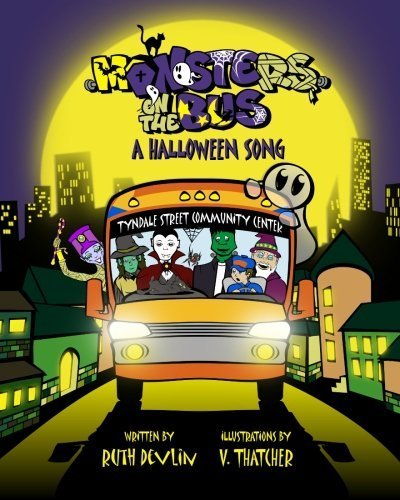 (Monsters On the Bus: A Halloween Song by Ruth Devlin (2010-09-10))