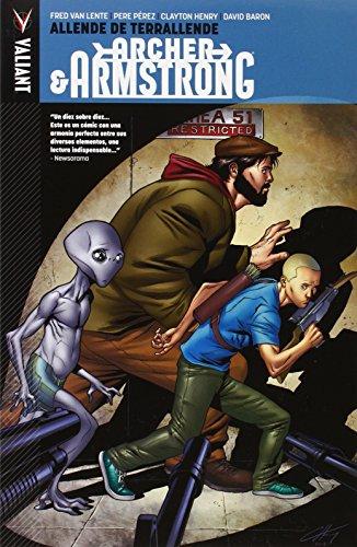 Archer & Armstrong vol. 3: Allende de Terrallende