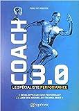 Coach 3.0 - Le Specialiste Performance