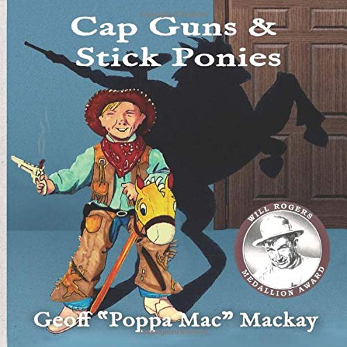 Cap Guns & Stick Ponies