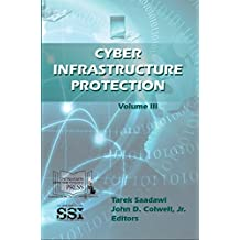 Cyber Infrastructure Protection: Vol. III (English Edition)