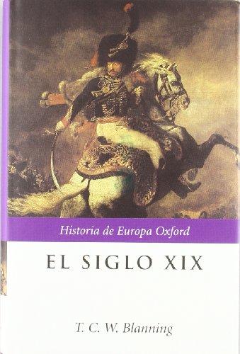 El siglo XIX (Historia de Europa Oxford)