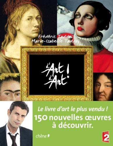 D'art d'art broché tome 2 par Frédéric Taddeï