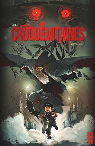 Croquemitaines - Tome 02 par Mathieu Salvia