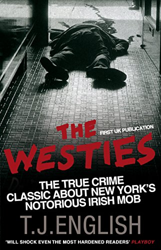 The westies inside new yorks irish mob ebook tj english amazon the westies inside new yorks irish mob ebook tj english amazon kindle store fandeluxe Images