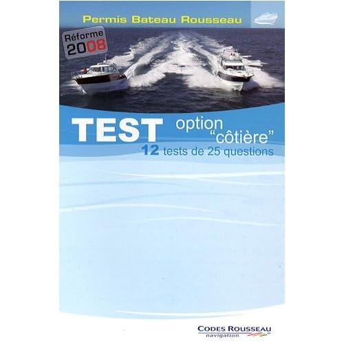 Test option 'côtière' : Permis Bateau Rousseau