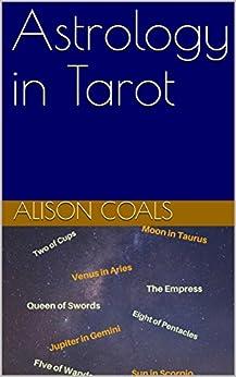 Astrology in Tarot by [Coals, Alison]