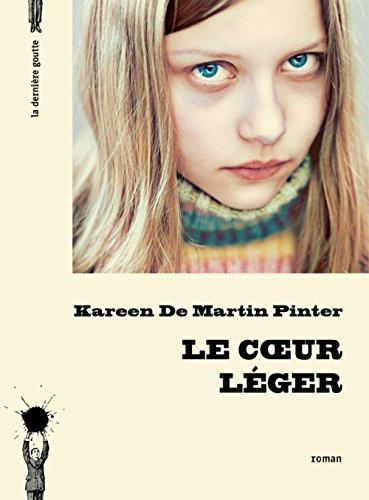 Le Coeur léger par Kareen De martin pinter