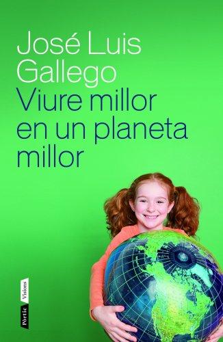Viure millor en un planeta millor (P.VISIONS) (Catalan Edition)
