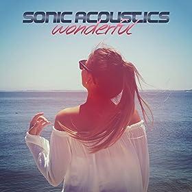 Sonic Acoustics – Wonderful (Original Mix)