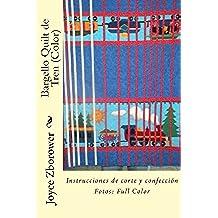 Bargello Quilt de Tren (Color): Instrucciones de corte y confección