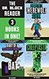The Dr. Block Reader, Volume 1: 3 Complete Unofficial Minecraft Diaries in One