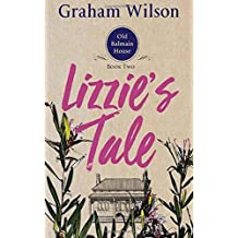 Lizzie's Tale: Pocket Book Edition: Volume 2 (Old Balmain House)
