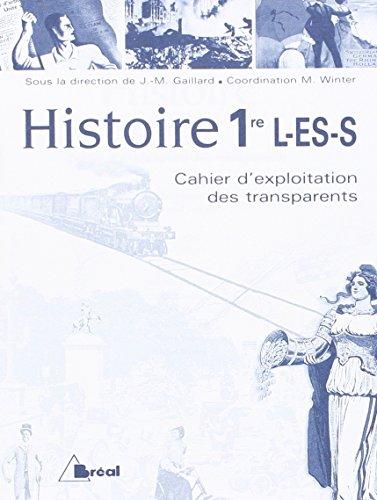 Histoire 1ère L-ES-S : Cahier d'exploitation des transparents