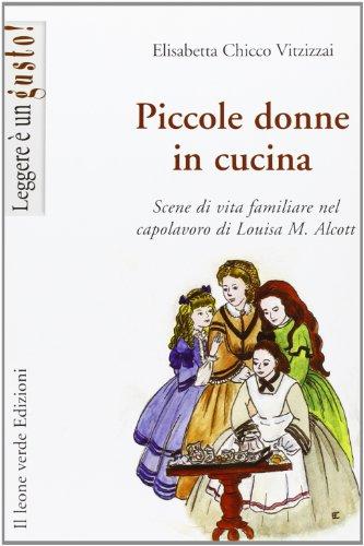 Piccole donne in cucina. Scene di vita familiare nel capolavoro di Louisa M. Alcott