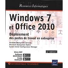 Windows 7 et Office 2010 - Déploiement des postes de travail en entreprise [2ème édition]