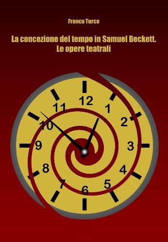 La concezione del tempo in Samuel Beckett.Le opere teatrali