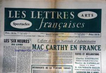 LETTRES FRANCAISES (LES) [No 483] du 24/09/1953 - LES SIX HEURES DU LIVRE - L'AFFAIRE DE L'ECOLE NATIONALE D'ADMINISTRATION - CHARLES EISENMANN - M. DE GAANDILLAC - M. GRUNEBAUM-BALLIN - LA PEINTURE THRACE.