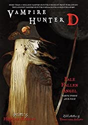 Vampire Hunter D Volume 12: Pale Fallen Angel Parts 3 & 4 (v. 12, Pt. 3 & 4) by Hideyuki Kikuchi (2009-03-31)