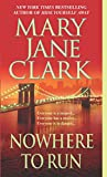 Nowhere to Run: A Novel (Key News Thrillers)