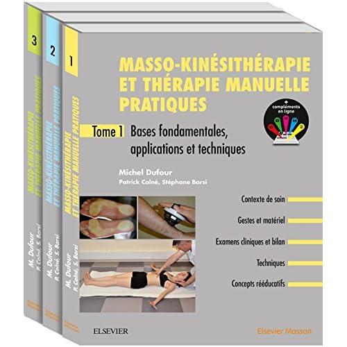 Masso-kinésithérapie et thérapie manuelle pratiques. Pack de 3 tomes: Pack 3 Tomes