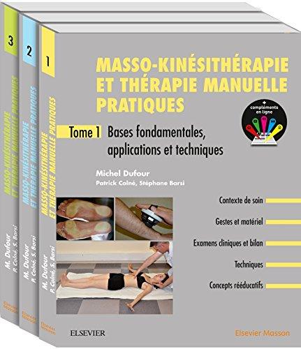 Masso-kinésithérapie et thérapie manuelle pratiques. Pack de 3 tomes: Pack 3 Tomes par Michel Dufour