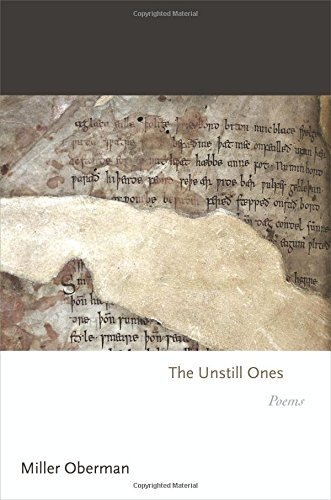 The Unstill Ones: Poems (Princeton Series of Contemporary Poets)