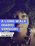 A Long Walk (Radio Version) im Stil von