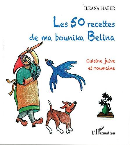 Les 50 recettes de ma bounika Belina