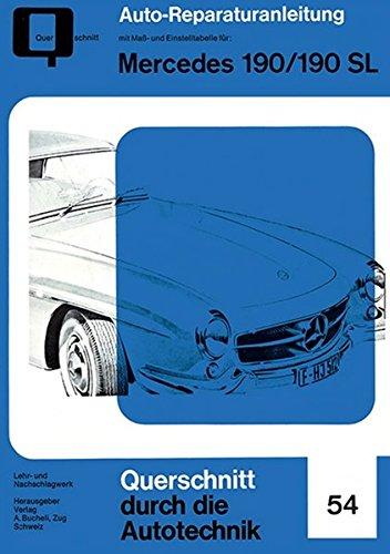 Mercedes 190/190 SL (Reparaturanleitungen)