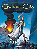 Golden City, Tome 12 : Guérilla urbaine