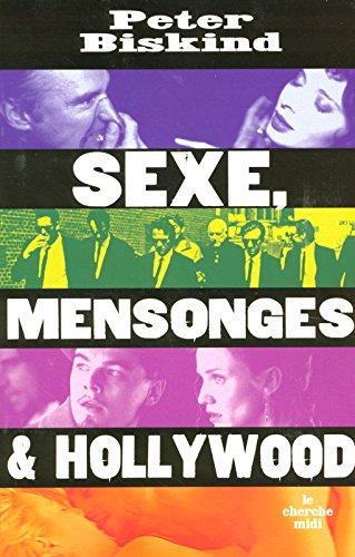 Sexe, mensonges et Hollywood