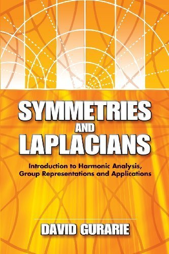 Symmetries and Laplacians: Introduction to Harmonic Analysis, Group Representations and Applications (Dover Books on Mathematics) by Gurarie, David, Mathematics (2008) Paperback
