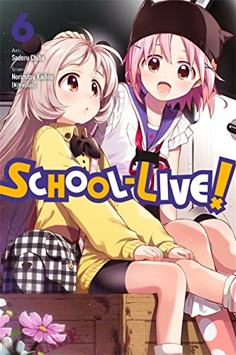 School-Live!, Vol. 6 por Norimitsu Kaihou