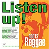 Listen Up - Roots Reggae