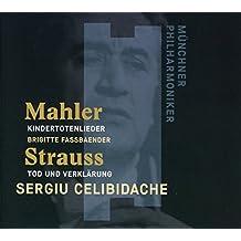 Mahler: Kindertotenlieder (30 June 1983) / STRAUSS: Tod und Verklärung