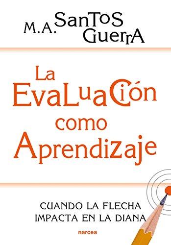 La evaluación como aprendizaje: Cuando la flecha impacta en la diana (Educación Hoy nº 200)