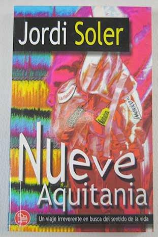 NUEVE AQUITANIA (HISPANICA) por Jordi Soler