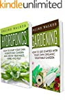 Hydroponics: Gardening: 2 in 1 Bundle...