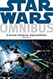 Star Wars Omnibus: X-Wing Rogue Squadron v. 1