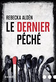 Le Dernier Péché - Rebecka Aldén