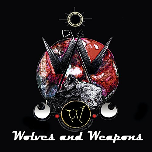 Wolves And Weapons