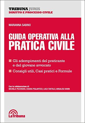 Guida operativa alla pratica civile
