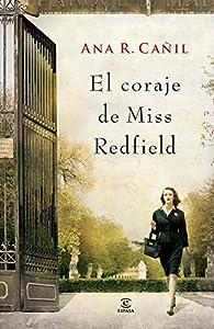El coraje de Miss Redfield ) par  Ana R. Cañil