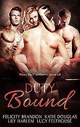 Duty Bound: Contemporary Reverse Harem Romances