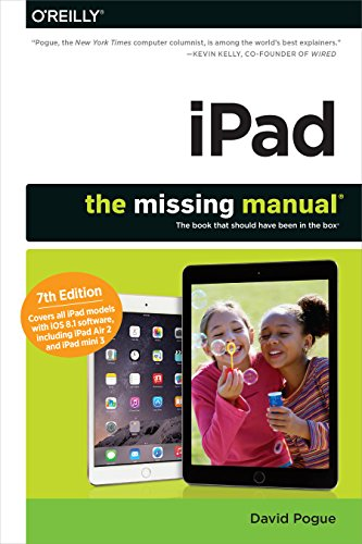 iPad: The Missing Manual - Ios 8 Manual Missing