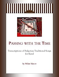 Passing with the Time - Transcriptions of Bulgarian Traditional Songs for Kaval (English Edition)