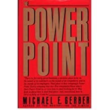 The Power Point by Michael E. Gerber (1991-04-02)